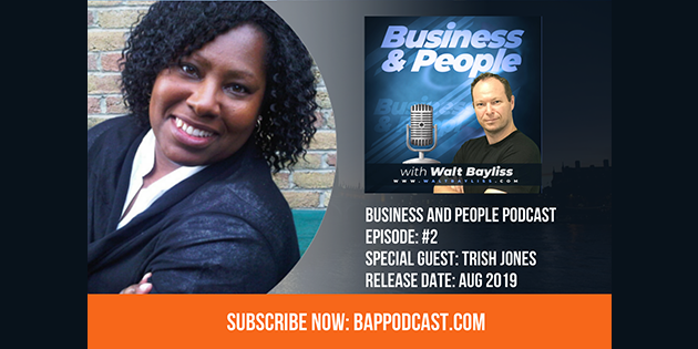 Business and People Podcast Episode 2 Trish Jones
