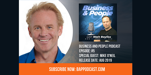Business and People Podcast Episode 5 Mike O'Neil
