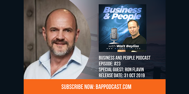 Business and People Podcast Episode 23 Ron Flavin