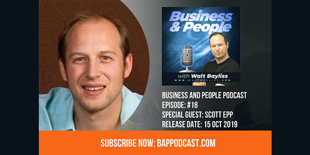 Business and People Podcast Episode 18 Scott Epp