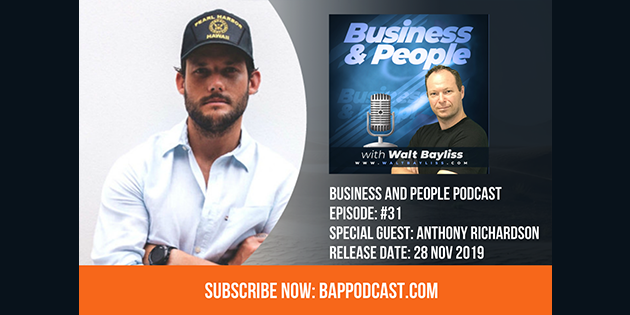 Business and People Podcast Episode 31 Anthony Richardson