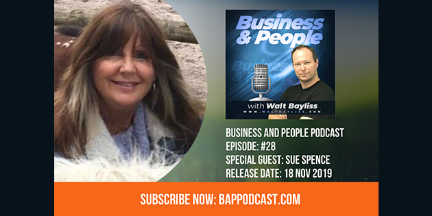 Business and People Podcast Episode 28 Sue Spence