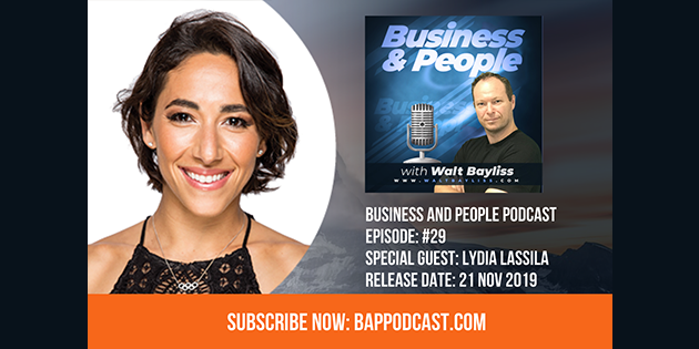 Business and People Podcast Episode 29 Lydia Lassila