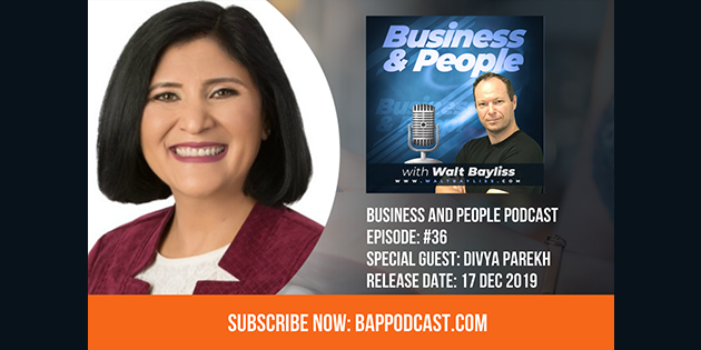 Business and People Podcast Episode 36 Divya Parekh